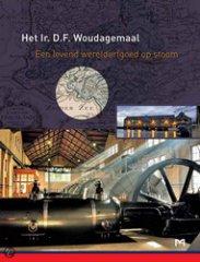 Het Ir. D. F. Woudagemaal - Een levend werelderfgoed op stoom
