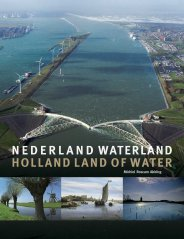Nederland waterland - Holland land of water