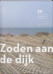 Zoden aan de dijk - 25 peilingen naar Nederland als waterland